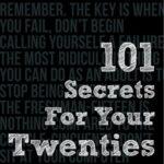 [PDF] [EPUB] 101 Secrets for Your Twenties Download