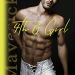 [PDF] [EPUB] 4th and Girl (Mavericks Tackle Love, #4) Download