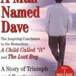 [PDF] [EPUB] A Man Named Dave (Dave Pelzer #3) Download
