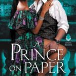 [PDF] [EPUB] A Prince on Paper (Reluctant Royals, #3) Download
