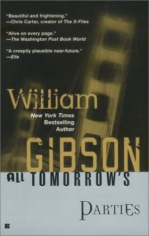 [PDF] [EPUB] All Tomorrow's Parties (Bridge, #3) Download by William Gibson