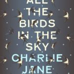 [PDF] [EPUB] All the Birds in the Sky Download