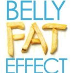 [PDF] [EPUB] Belly Fat Effect: The Real Secret About How Your Diet, Intestinal Health, and Gut Bacteria Help You Burn Fat Download
