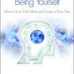 [PDF] [EPUB] Breaking The Habit of Being Yourself: How to Lose Your Mind and Create a New One Download