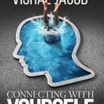 [PDF] [EPUB] Connecting With Yourself : Why we think, feel and act the way we do Download