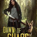 [PDF] [EPUB] Dawn of Chaos: Age Of Madness – A Kurtherian Gambit Series (The Caitlin Chronicles, #1) Download