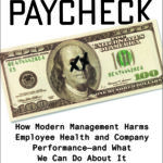 [PDF] [EPUB] Dying for a Paycheck: Why the American Way of Business Is Injurious to People and Companies Download