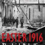 [PDF] [EPUB] Easter 1916: The Irish Rebellion Download