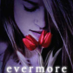 [PDF] [EPUB] Evermore (The Immortals, #1) Download
