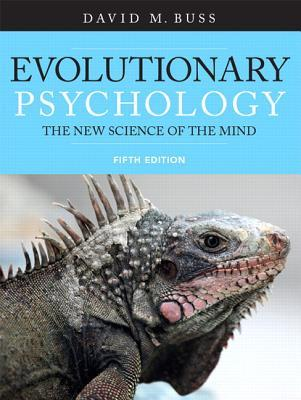 [PDF] [EPUB] Evolutionary Psychology: The New Science of the Mind Download by David M. Buss