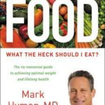 [PDF] [EPUB] Food: What the Heck Should I Eat? Download