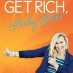 [PDF] [EPUB] Get Rich Lucky Bitch Release Your Money Blocks and Live a First Class Life Download