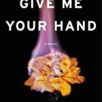 [PDF] [EPUB] Give Me Your Hand Download