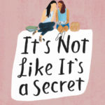 [PDF] [EPUB] It's Not Like It's a Secret Download