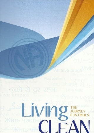[PDF] [EPUB] Living Clean: The Journey Continues Download by Narcotics Anonymous