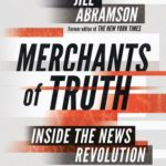 [PDF] [EPUB] Merchants of Truth: The Business of Facts and The Future of News Download