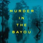 [PDF] [EPUB] Murder in the Bayou: Who Killed the Women Known as the Jeff Davis 8? Download