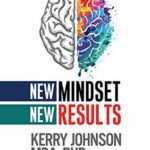 [PDF] [EPUB] New Mindset, New Results Download