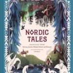 [PDF] [EPUB] Nordic Tales: Folktales from Norway, Sweden, Finland, Iceland, and Denmark (Nordic Folklore and Stories, Illustrated Nordic Book for Teens and Adults) Download