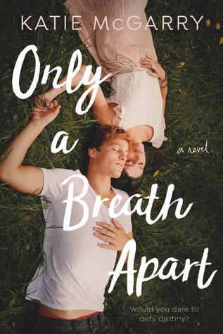 [PDF] [EPUB] Only a Breath Apart Download by Katie McGarry