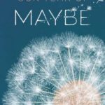[PDF] [EPUB] Our Year of Maybe Download