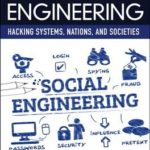 [PDF] [EPUB] Social Engineering: Hacking Systems, Nations, and Societies Download
