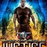 [PDF] [EPUB] Spontaneous Justice (The Unbelievable Mr. Brownstone #15) Download