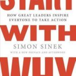 [PDF] [EPUB] Start with Why: How Great Leaders Inspire Everyone to Take Action Download
