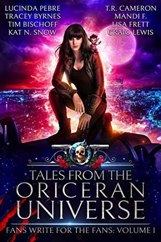 [PDF] [EPUB] Tales from the Oriceran Universe: Fans Write For The Fans: Volume 1 (Oriceran Fans Write For the Fans) Download by Michael Anderle