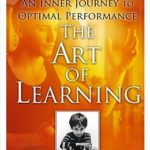 [PDF] [EPUB] The Art of Learning: An Inner Journey to Optimal Performance Download