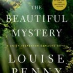 [PDF] [EPUB] The Beautiful Mystery (Chief Inspector Armand Gamache, #8) Download