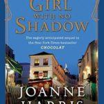[PDF] [EPUB] The Girl with No Shadow (Chocolat, #2) Download