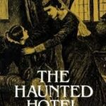 [PDF] [EPUB] The Haunted Hotel: A Mystery of Modern Venice Download