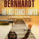 [PDF] [EPUB] The Last Chance Lawyer (Daniel Pike, #1) Download