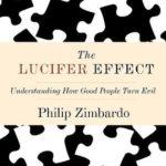 [PDF] [EPUB] The Lucifer Effect: Understanding How Good People Turn Evil Download