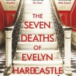 [PDF] [EPUB] The Seven Deaths of Evelyn Hardcastle Download