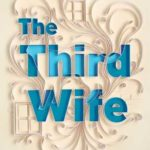[PDF] [EPUB] The Third Wife Download