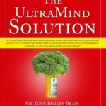 [PDF] [EPUB] The Ultra Mind Solution: Automatically Boost Your Brain Power, Improve Your Mood and Optimize Your Memory Download