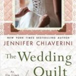 [PDF] [EPUB] The Wedding Quilt: An ELM Creek Quilts Novel Download