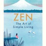 [PDF] [EPUB] Zen: The Art of Simple Living Download