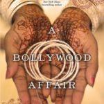 [PDF] [EPUB] A Bollywood Affair (Bollywood, #1) Download