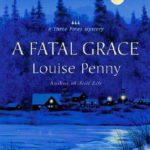 [PDF] [EPUB] A Fatal Grace (Chief Inspector Armand Gamache, #2) Download