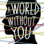[PDF] [EPUB] A World Without You Download