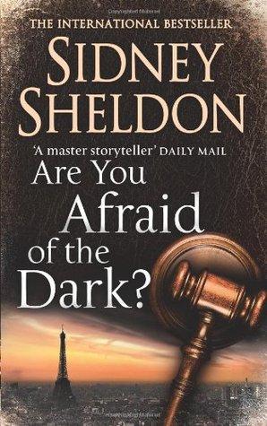 [PDF] [EPUB] Are You Afraid of the Dark? Download by Sidney Sheldon