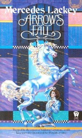 [PDF] [EPUB] Arrow's Fall (Heralds of Valdemar, #3) Download by Mercedes Lackey