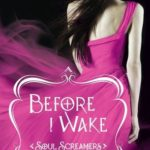 [PDF] [EPUB] Before I Wake (Soul Screamers, #6) Download
