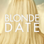 [PDF] [EPUB] Blonde Date (The Ivy Years, #2.5) Download