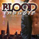 [PDF] [EPUB] Blood Trouble (God Wars, #2) Download