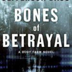 [PDF] [EPUB] Bones of Betrayal (Body Farm #4) Download