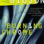 [PDF] [EPUB] Burning Chrome (Sprawl, #0) Download
